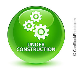 Under construction (gears icon) glassy green round button