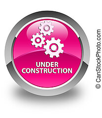 Under construction (gears icon) glossy pink round button