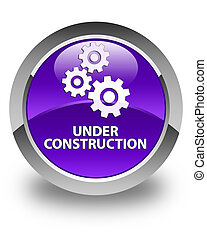 Under construction (gears icon) glossy purple round button