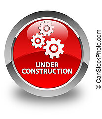 Under construction (gears icon) glossy red round button