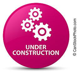 Under construction (gears icon) pink round button