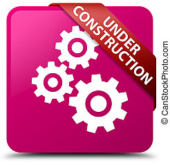 Under construction (gears icon) pink square button red ribbon in corner