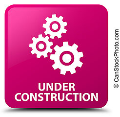 Under construction (gears icon) pink square button