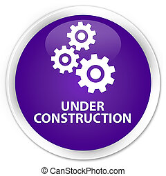 Under construction (gears icon) premium purple round button