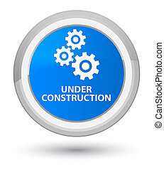 Under construction (gears icon) prime cyan blue round button
