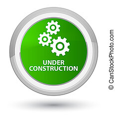 Under construction (gears icon) prime green round button