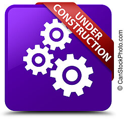 Under construction (gears icon) purple square button red ribbon in corner