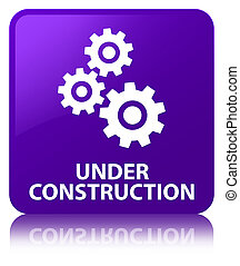 Under construction (gears icon) purple square button