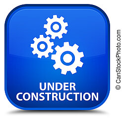 Under construction (gears icon) special blue square button