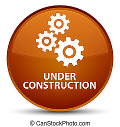 Under construction (gears icon) special brown round button