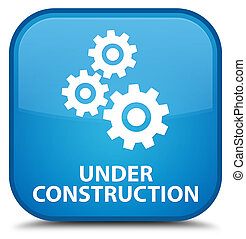 Under construction (gears icon) special cyan blue square button