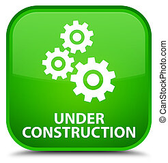 Under construction (gears icon) special green square button