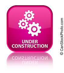Under construction (gears icon) special pink square button