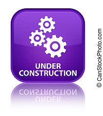 Under construction (gears icon) special purple square button