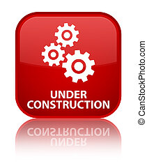 Under construction (gears icon) special red square button