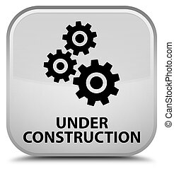 Under construction (gears icon) special white square button