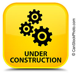 Under construction (gears icon) special yellow square button