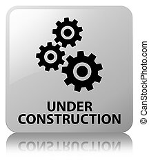 Under construction (gears icon) white square button