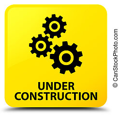 Under construction (gears icon) yellow square button