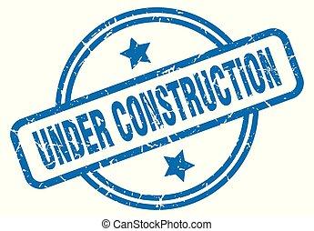 under construction grunge stamp