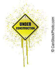 Under construction ink sign