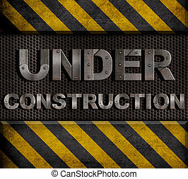"""under construction"" metal text with rivets over grid"