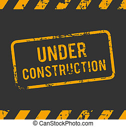 Under construction rubber stamp - Rubber stamp with the text...