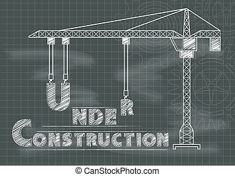Under Construction sign crane gears and cogs chalkboard blueprint