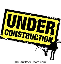under construction yellow and black stamp
