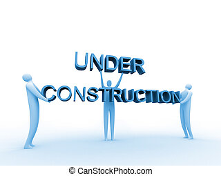 "3d people holding an ""under construction"" sign."