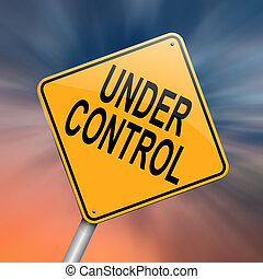Illustration depicting a roadsign with an under control concept. Abstract background.