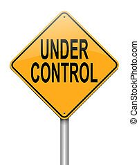 Illustration depicting a roadsign with an under control concept. White background.