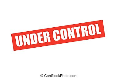 Under control - Rubber stamp with text under control inside...