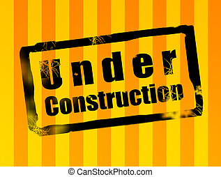 Black stamp with under construction text over orange and yellow lines background