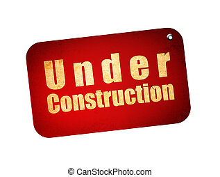 Red billboard with under construction text over white background
