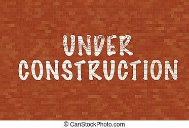 Under contruction text on wall