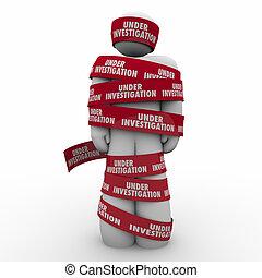 Under Investigation Words Red Tape Around Man Crime Suspect...