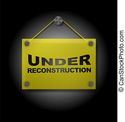 Under Reconstruction - Plexi Signboard - Under ...
