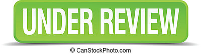 under review green 3d realistic square isolated button