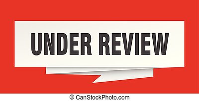 under review sign. under review paper origami speech bubble. under review tag. under review banner