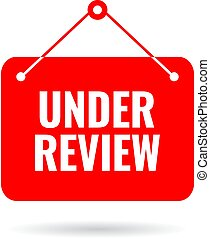 Under review vector sign isolated on white background