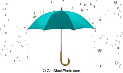 Under the rain umbrella of letters, - Under the rain...