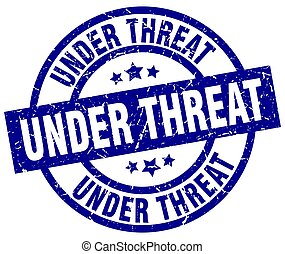 under threat blue round grunge stamp