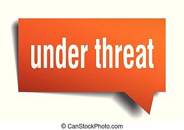 under threat orange 3d speech bubble - under threat orange...