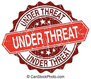 under threat red round grunge stamp on white
