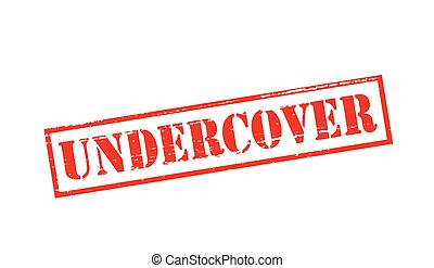 Undercover - Rubber stamp with word undercover inside,...