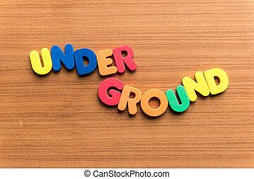 underground colorful word