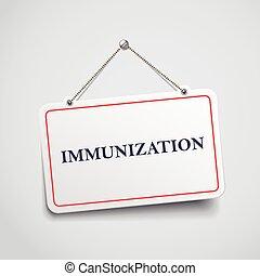underteckna, immunisering, hängande