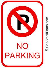 underteckna, ingen parkering