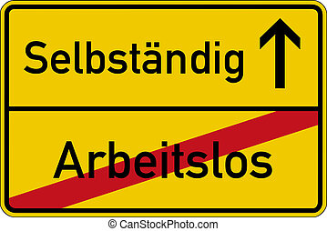 Unemployed and independent - The German words for unemployed...